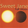 Sweet Jane : Full Moon